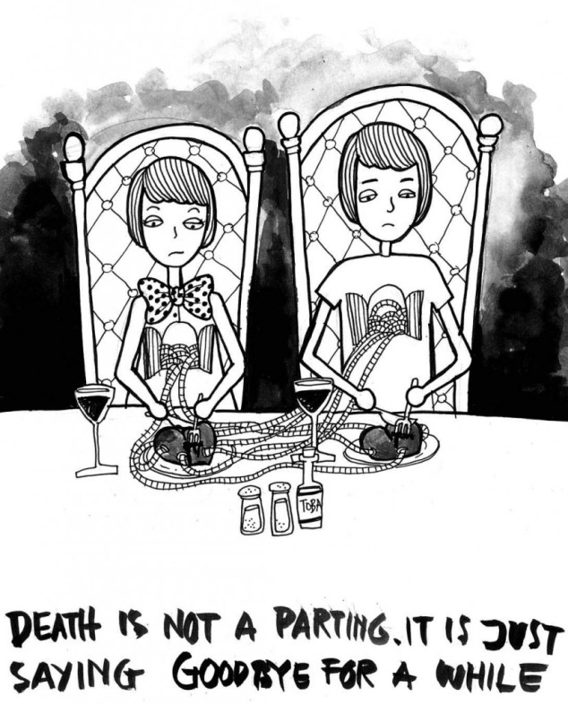 """Death is not parting"""